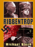 Ribbentrop - Michael Bloch