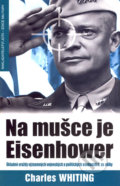 Na mušce je Eisenhower - Charles Whiting