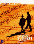 English for Work: Everyday Business English (+CD) - Ian Badger