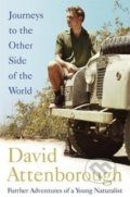 Journeys to the Other Side of the World - David Attenborough