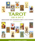 Tarot od A do Z - Sarah Bartlettová