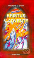 Kristus v Advente - Raymond E. Brown