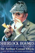 Sherlock Holmes Novels: The Completed Illustrated Novels - Arthur Conan Doyle