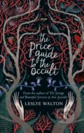 The Price Guide to the Occult - Leslye Walton