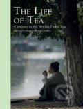 The Life of Tea - Michael Freeman, Timothy D'offay