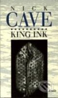 King Ink - Nick Cave