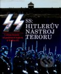 SS: Hitlerův nástroj teroru - Williamson Gordon