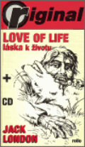 Love of Life - Láska k životu - Jack London