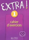 Extra! 1: Cahier d'exercices - Fabienne Gallon, Cynthia Donson