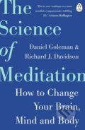 The Science of Meditation - Daniel Goleman, Richard Davidson