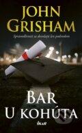 Bar U kohúta - John Grisham