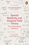 Special Relativity and Classical Field Theory - Leonard Susskind, Art Friedman