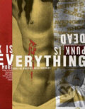 Punk is Dead: Punk Is Everything! -