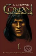 Conan I. - Robert E. Howard