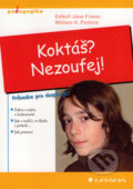 Koktáš? Nezoufej! - Jane Fraser, William H. Perkins