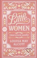 Little Women and Other Novels - Louisa May Alcott