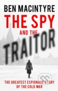 The Spy and the Traitor - Ben Macintyre