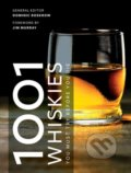 1001 Whiskies You Must Try Before You Die - Dominic Roskrow