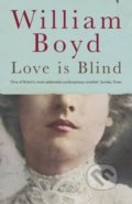 Love is Blind - William Boyd