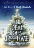The Deal of a Lifetime - Fredrik Backman