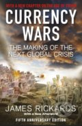 Currency Wars - James Rickards