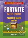 Fortnite Battle Royale: Pokročilé bojové taktiky - Jason R. Rich