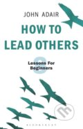 How to Lead Others - John Adair