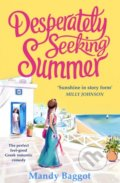 Desperately Seeking Summer - Mandy Baggot