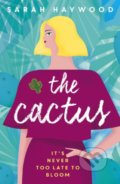 The Cactus - Sarah Haywood