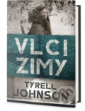 Vlci zimy - Tyrell Johnson