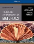 The Science and Engineering of Materials - Donald R. Askeland, Wendelin J. Wright