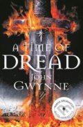 A Time of Dread - John Gwynne