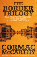 The Border Trilogy - Cormac McCarthy
