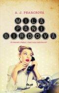 Milá pani Birdová - A.J. Pearce