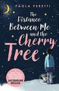 The Distance Between Me and the Cherry Tree - Paola Peretti
