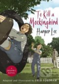 To Kill a Mockingbird - Harper Lee, Fred Fordham