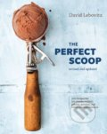 The Perfect Scoop - David Lebovitz