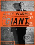 "Andy Warhol ""Giant"" Size - Dave Hickey"
