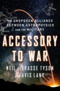 Accessory to War - Neil deGrasse Tyson