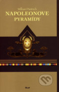 Napoleonove pyramídy - William Dietrich