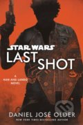 Star Wars: Last Shot - Daniel José Older