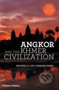 Angkor and the Khmer Civilization - Michael D. Coe, Damian Evans