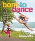 Born to Dance - Jordan Matter