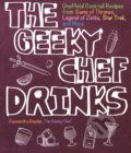 The Geeky Chef Drinks - Cassandra Reeder