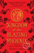 Kingdom of the Blazing Phoenix - Julie C. Dao