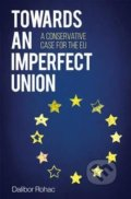 Towards an Imperfect Union - Dalibor Rohac