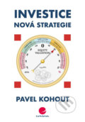 Investice - Pavel Kohout