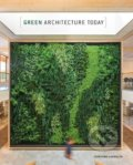 Green Architecture Today - Cayetano Cardelus
