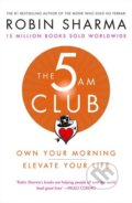 The 5 AM Club - Robin Sharma