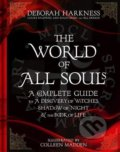 The World of All Souls - Deborah Harkness